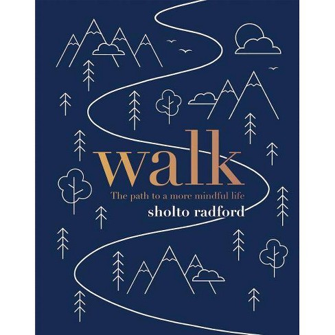 Walk - by  Sholto Radford (Hardcover) - image 1 of 1