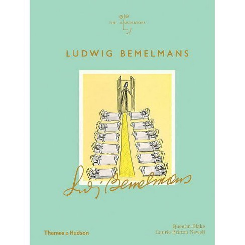 Ludwig Bemelmans - (Illustrators) by  Quentin Blake & Laurie Britton-Newell (Hardcover) - image 1 of 1