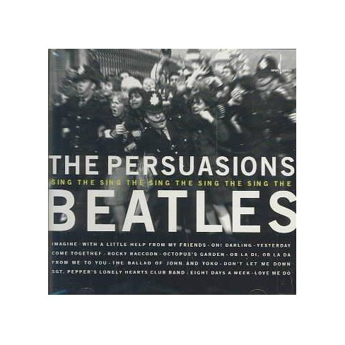 Persuasions (The) - Persuasions Sing the Beatles (CD) - image 1 of 1