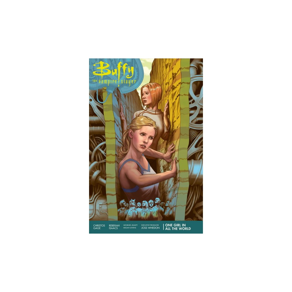 Buffy the Vampire Slayer Season 11 2 : One Girl in All the World - by Christos Gage (Paperback)