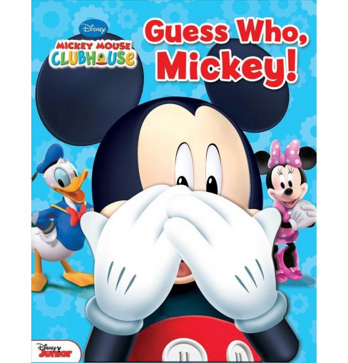 Guess Who, Mickey! -  (Mickey Mouse Clubhouse) by Matt Mitter (Hardcover) - image 1 of 1