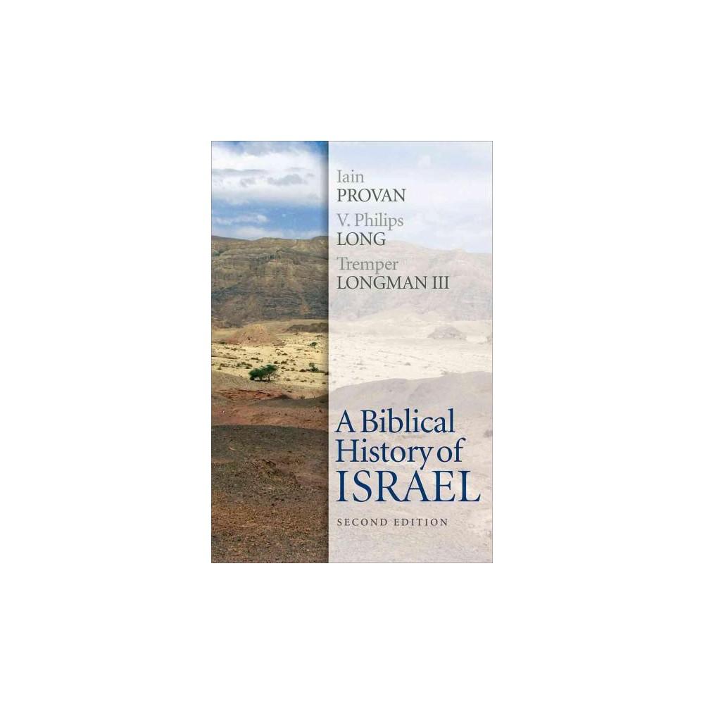 Biblical History of Israel (Paperback) (Iain Provan)