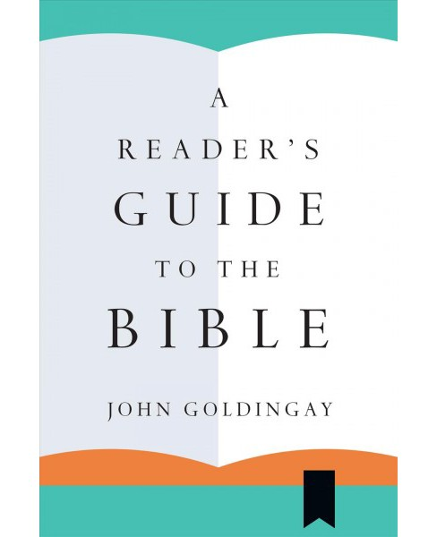 Reader's Guide to the Bible -  by John Goldingay (Paperback) - image 1 of 1