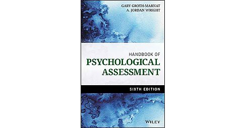 Handbook of Psychological Assessment (Hardcover) (Gary Groth-Marnat) - image 1 of 1
