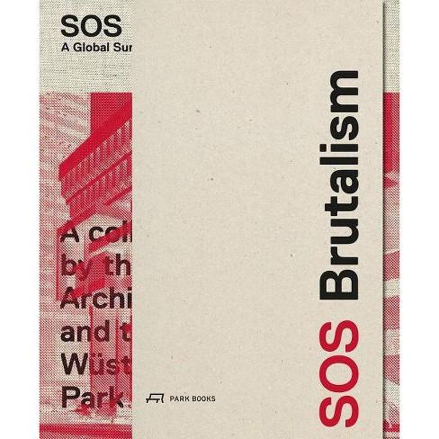 SOS Brutalism - (Hardcover) - image 1 of 1