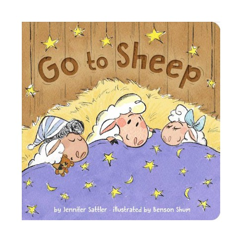 Go to Sheep - by  Jennifer Sattler (Board_book) - image 1 of 1