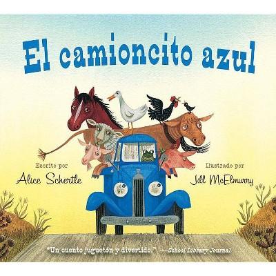 El camioncito Azul (Little Blue Truck, Spanish Edition)by Alice Schertle (Board Book)
