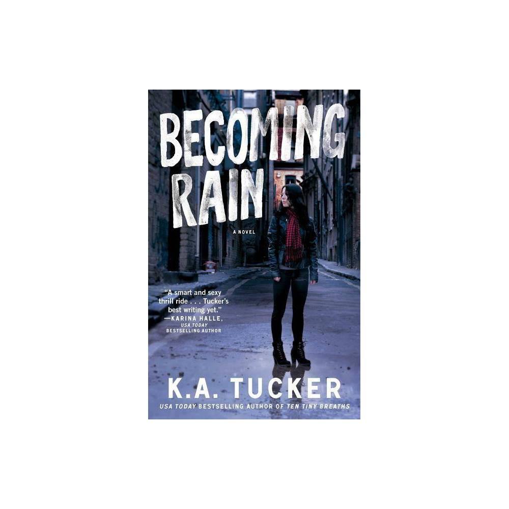 Bing Rain Volume 2 - (Burying Water) by K a Tucker (Paperback) Price