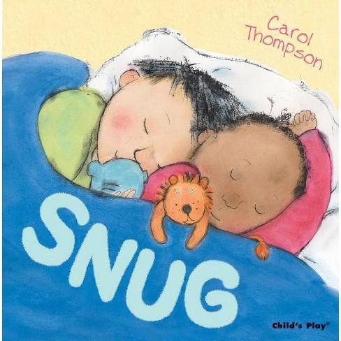 Snug - (Carol Thompson Board Books) by  Carol Thompson (Board_book) - image 1 of 1