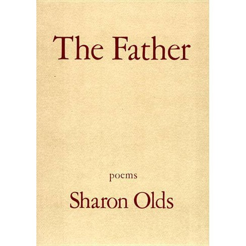 The Father - by  Sharon Olds (Paperback) - image 1 of 1
