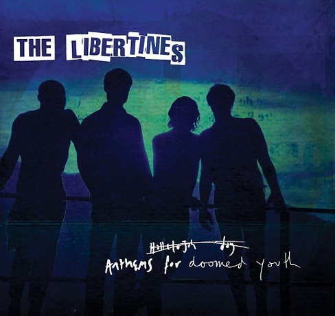 Libertines - Anthems For Doomed Youth (CD) - image 1 of 1