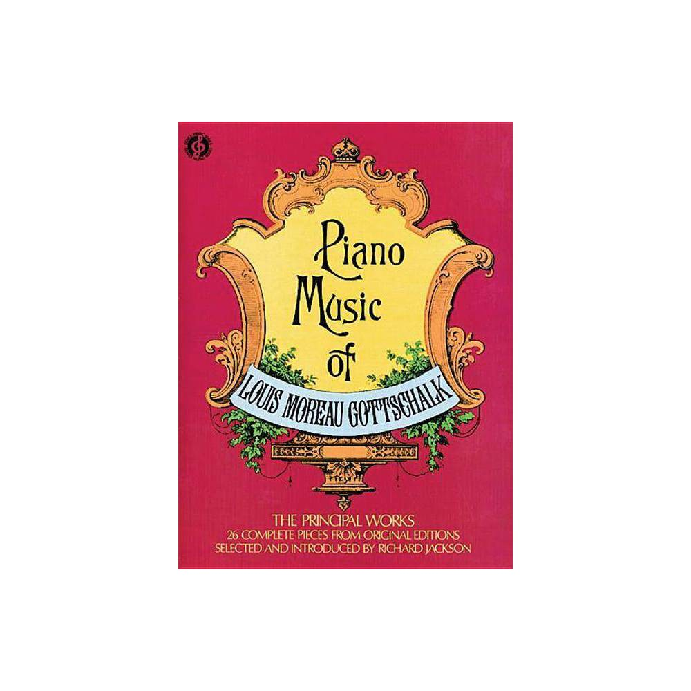 Piano Music Dover Music For Piano By Louis M Gottschalk Paperback