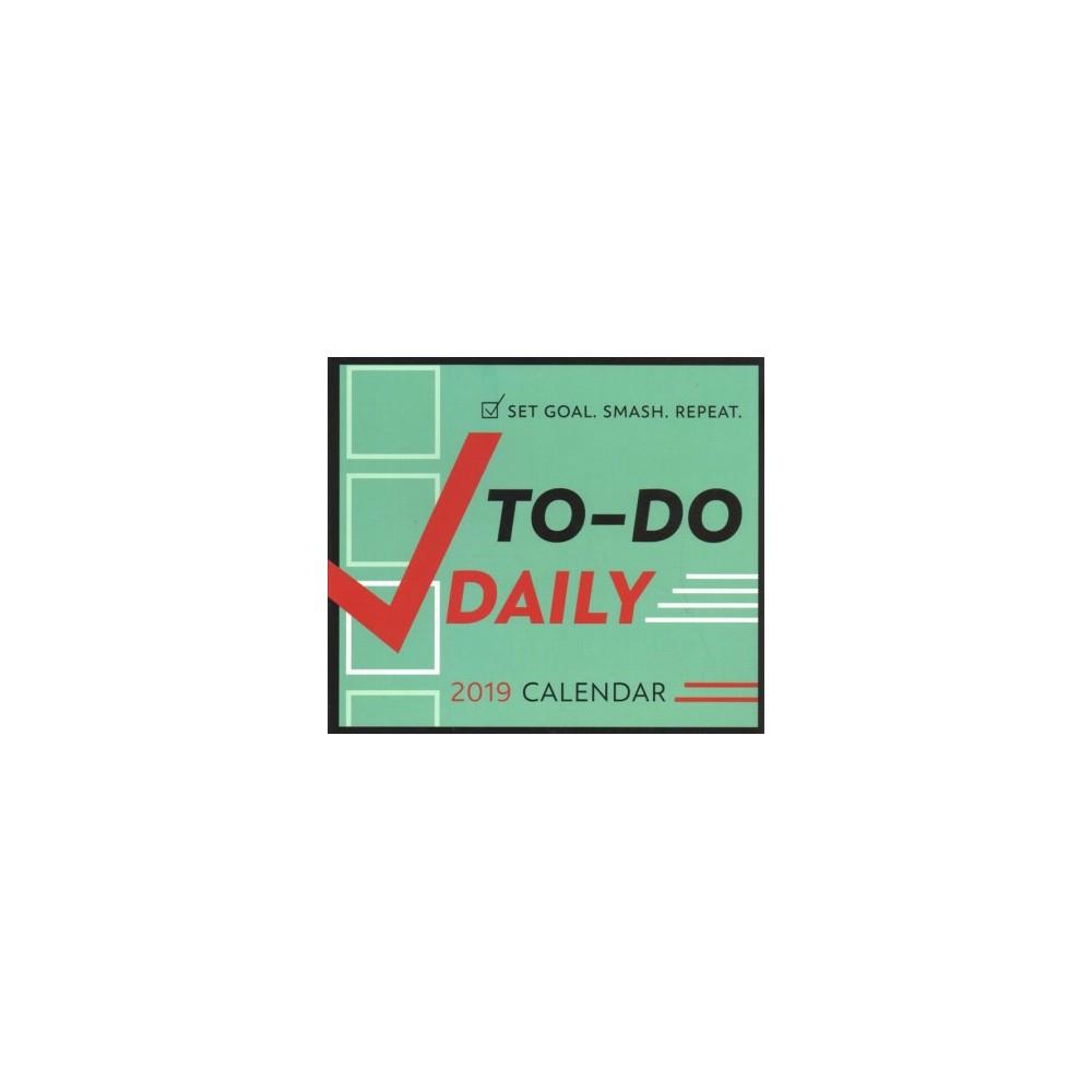To-Do Daily 2019 Calendar - (Paperback)