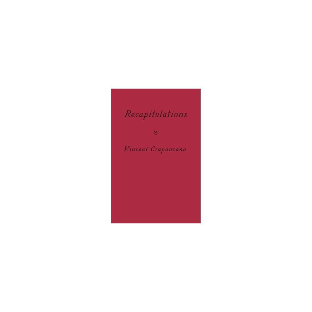 Recapitulations (Reprint) (Paperback) (Vincent Crapanzano)