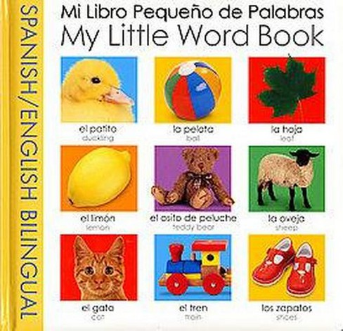 Mi Libro Pequeno de Palabras / My Little Bilingual Word Book (Board) by Roger Priddy - image 1 of 1