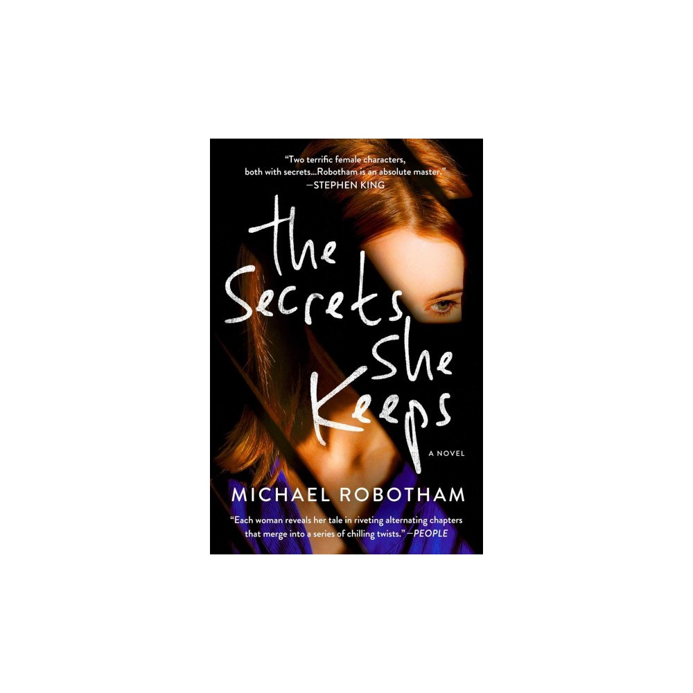 Secrets She Keeps (Reprint) (Paperback) (Michael Robotham)