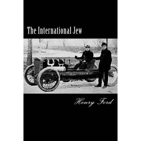The International Jew - by  Henry Ford (Paperback) - image 1 of 1