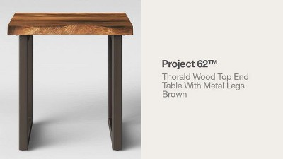 Thorald Wood Top End Table With Metal Legs Brown - Project 62™ : Target