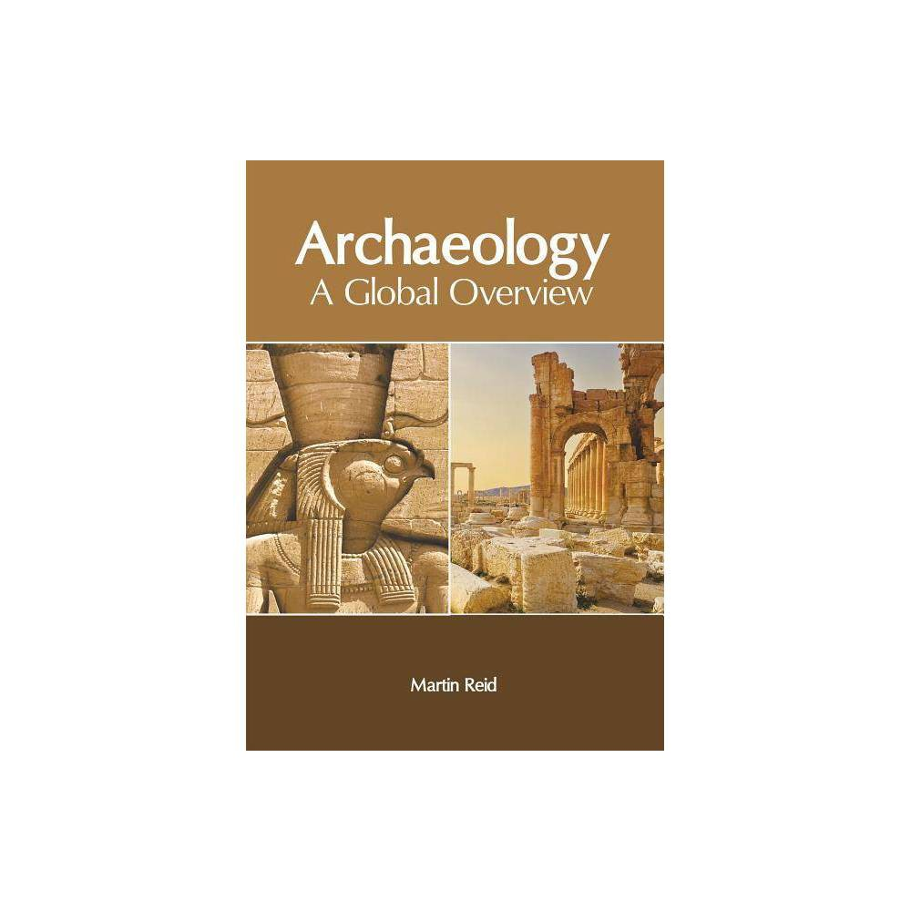 ISBN 9781632408280 product image for Archaeology - by Martin Reid (Hardcover) | upcitemdb.com