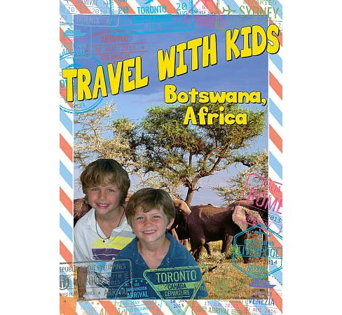 Travel With Kids:Botswana Africa (DVD) - image 1 of 1