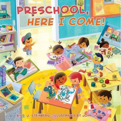 Preschool, Here I Come! - by David J Steinberg (Board Book)