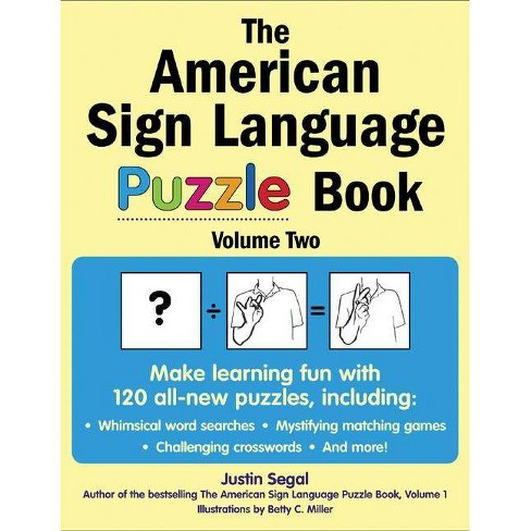 The American Sign Language Puzzle Book, Volume 2 - by  Justin Segal (Paperback) - image 1 of 1
