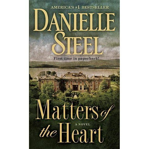 Matters of the Heart (Reprint) (Paperback) by Danielle Steel - image 1 of 1