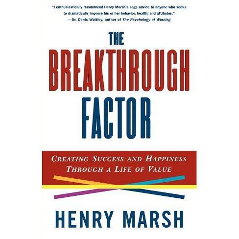 The Breakthrough Factor - by  Henry Marsh (Paperback) - image 1 of 1
