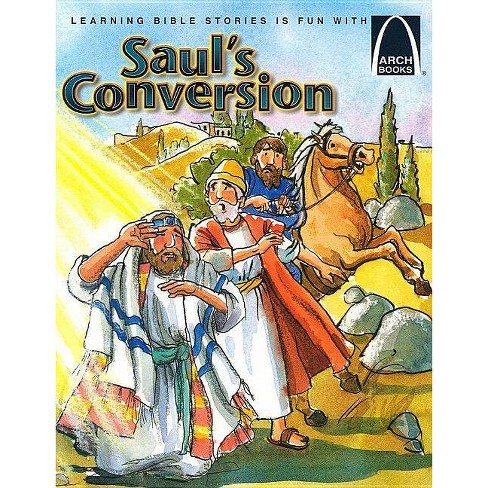 Saul's Conversion - (Arch Books) by  Eric Bohnet (Paperback) - image 1 of 1
