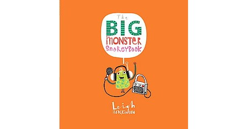 Big Monster Snorey Book (School And Library) (Leigh Hodgkinson) - image 1 of 1