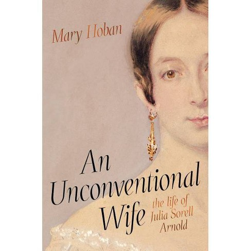An Unconventional Wife - by  Mary Hoban (Hardcover) - image 1 of 1