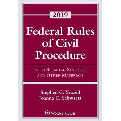 Federal Rules of Civil Procedure - (Supplements) by  Stephen C Yeazell & Joanna C Schwartz (Paperback)