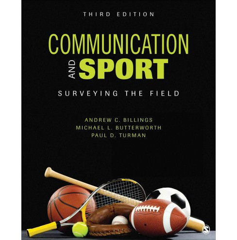 Communication and Sport : Surveying the Field (Paperback) (Andrew C. Billings & Michael L. Butterworth & - image 1 of 1