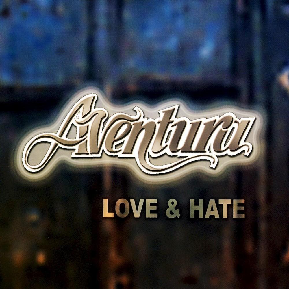 Aventura - Love & Hate (CD)