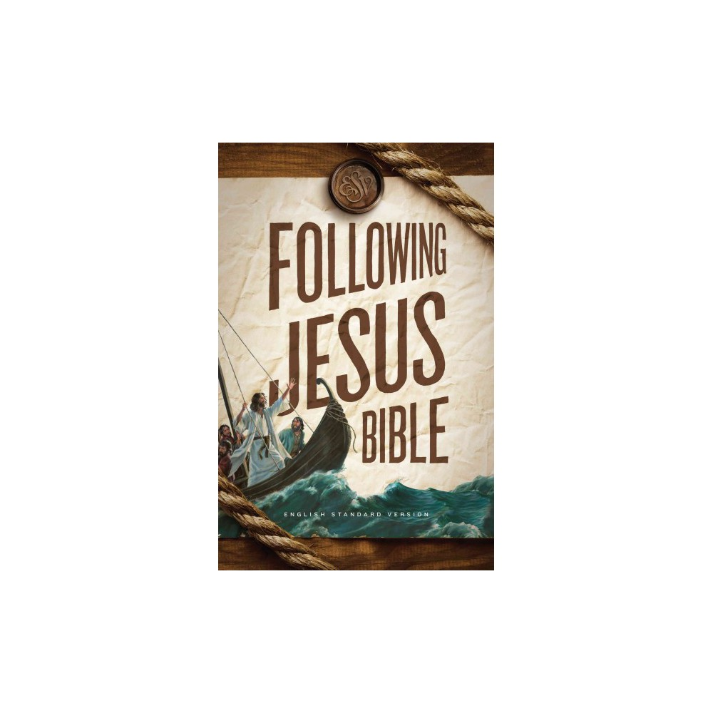 Following Jesus Bible : English Standard Version (Paperback)