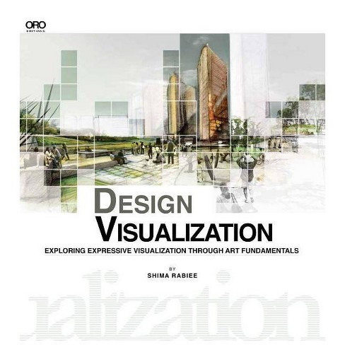 Design Visualization - by  Shima Rabiee (Paperback) - image 1 of 1