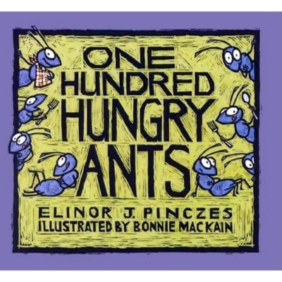 One Hundred Hungry Ants - (Paperback)