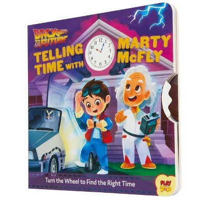 Back to the Future: Telling Time with Marty McFly - (Playpop) by  Insight (Board Book)