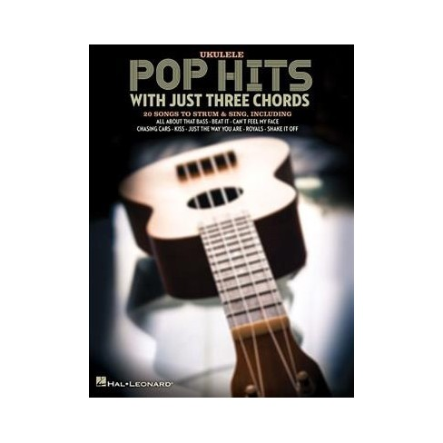 Pop Hits With Just Three Chords Ukulele Paperback Target