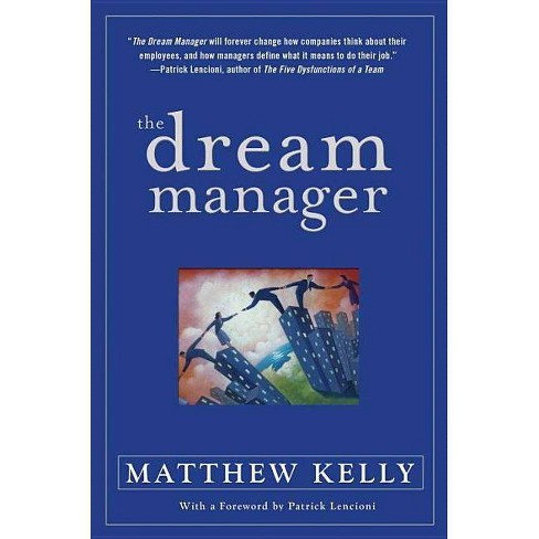 The Dream Manager - by  Matthew Kelly (Hardcover) - image 1 of 1