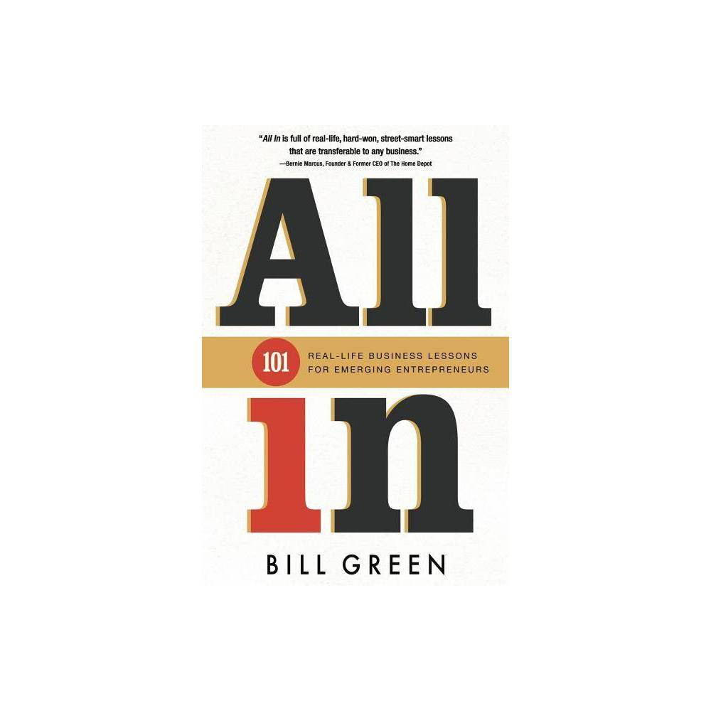 All In By Bill Green Paperback