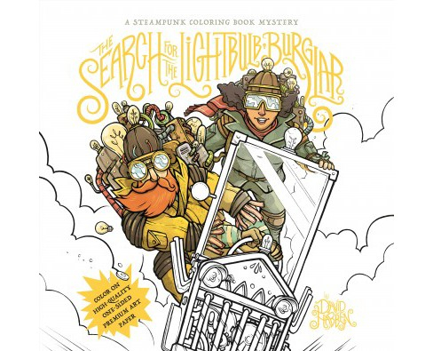 Search for the Lightbulb Burglar : A Steampunk Coloring Book Mystery (Paperback) (David Habben) - image 1 of 1
