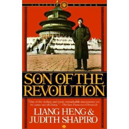 Son of the Revolution - by Liang Heng & Judith Shapiro (Paperback)