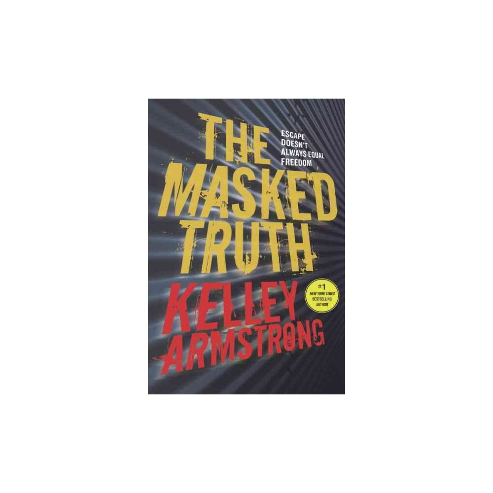 Masked Truth (Reprint) (Paperback) (Kelley Armstrong)