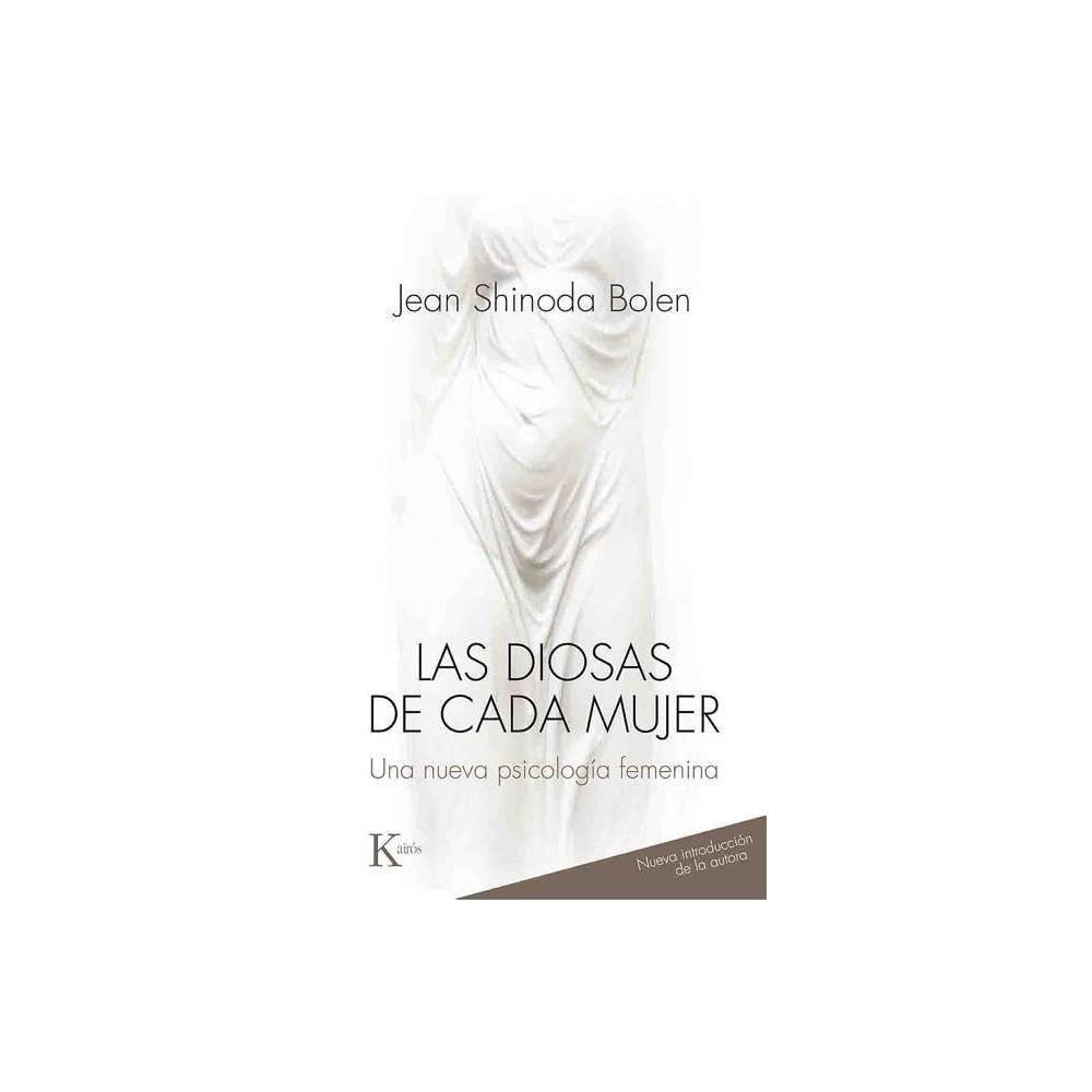 Las Diosas De Cada Mujer By Jean Shinoda Bolen Paperback
