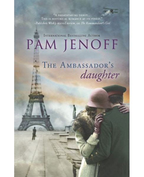 The Ambassador's Daughter (Paperback) by Pam Jenoff - image 1 of 1