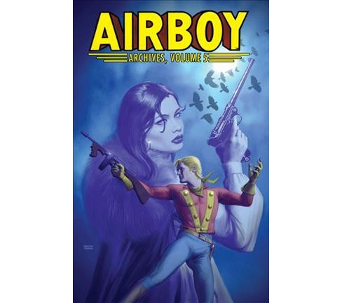 Airboy Archives 5 (Paperback) (Chuck Dixon) - image 1 of 1