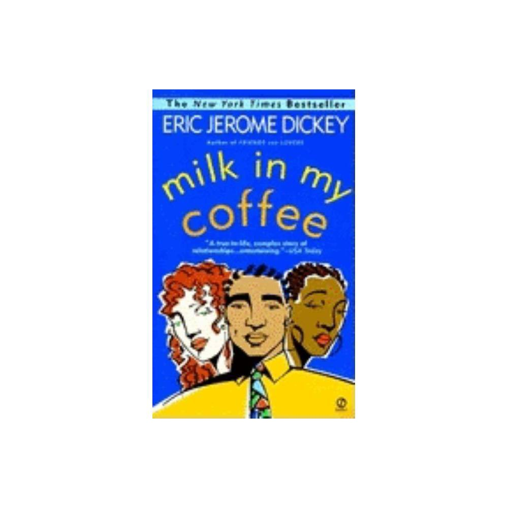 Milk In My Coffee Reissue Paperback By Eric Jerome Dickey