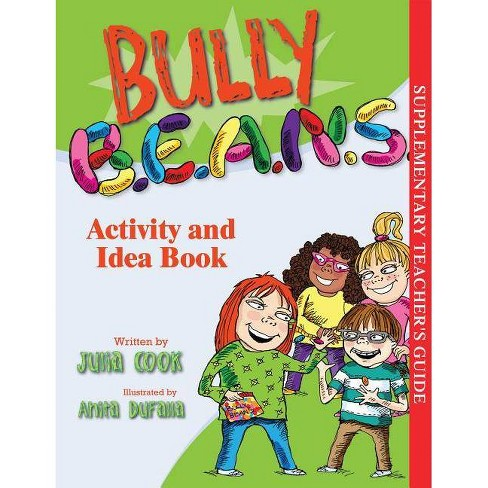 Bully B.E.A.N.S. Activity and Idea Book - by  Julia Cook (Paperback) - image 1 of 1