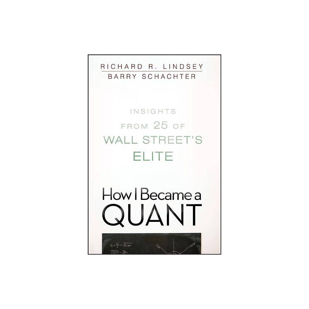 How I Became A Quant By Barry Schachter Richard R Lindsey Paperback